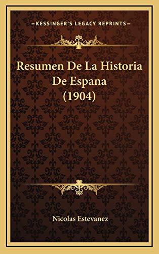 9781167818325: Resumen de La Historia de Espana (1904)