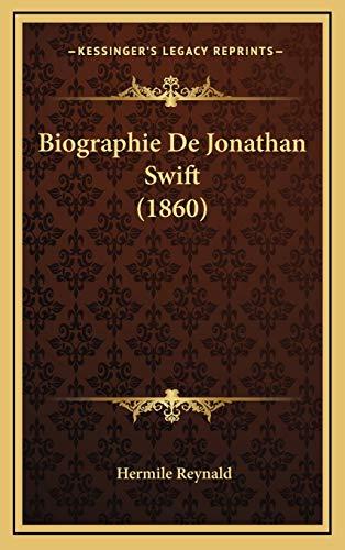 9781167824616: Biographie De Jonathan Swift (1860) (French Edition)