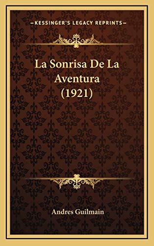 9781167825026: La Sonrisa de La Aventura (1921)