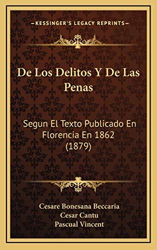 9781167831249: De Los Delitos Y De Las Penas: Segun El Texto Publicado En Florencia En 1862 (1879)