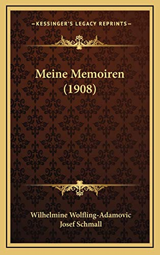 9781167833007: Meine Memoiren (1908) (German Edition)