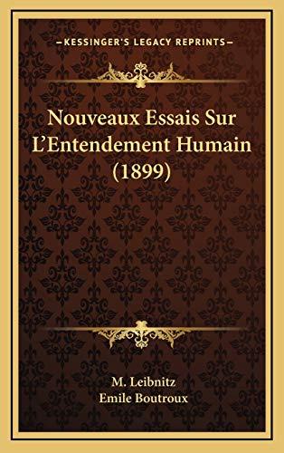 9781167837791: Nouveaux Essais Sur L'Entendement Humain (1899)