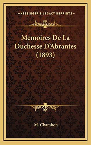 9781167838958: Memoires de La Duchesse D'Abrantes (1893)