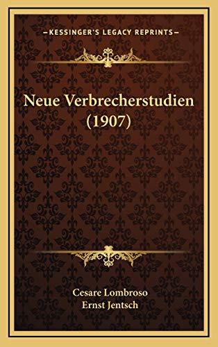 9781167839023: Neue Verbrecherstudien (1907) (German Edition)