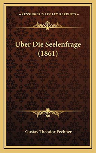 9781167839276: Uber Die Seelenfrage (1861)