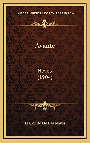 9781167839351: Avante: Novela (1904) (Spanish Edition)