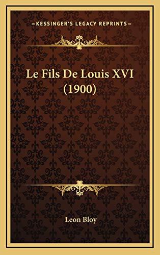 9781167841668: Le Fils de Louis XVI (1900)