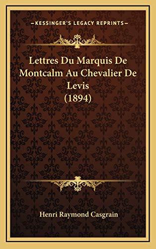 9781167843006: Lettres Du Marquis De Montcalm Au Chevalier De Levis (1894) (French Edition)