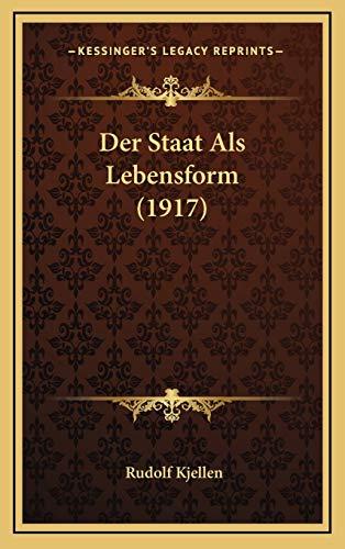 9781167844713: Der Staat ALS Lebensform (1917)