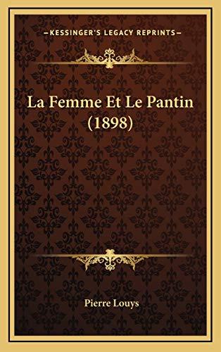 9781167846083: La Femme Et Le Pantin (1898)