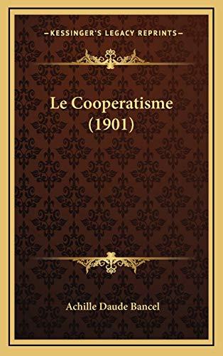 9781167846144: Le Cooperatisme (1901)