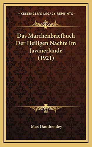 9781167846830: Das Marchenbriefbuch Der Heiligen Nachte Im Javanerlande (1921) (German Edition)