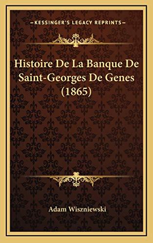 9781167849411: Histoire de La Banque de Saint-Georges de Genes (1865)