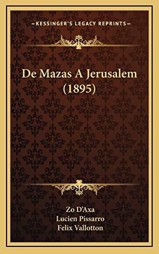 9781167850400: de Mazas a Jerusalem (1895)