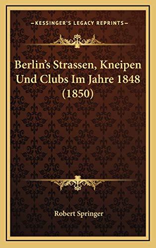 9781167851285: Berlin's Strassen, Kneipen Und Clubs Im Jahre 1848 (1850)