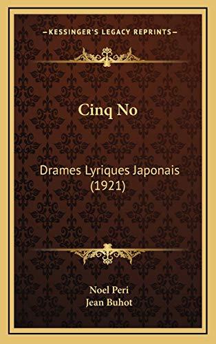 9781167852473: Cinq No: Drames Lyriques Japonais (1921) (French Edition)