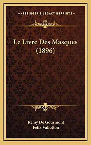 9781167853241: Le Livre Des Masques (1896) (French Edition)