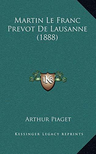 9781167855542: Martin Le Franc Prevot De Lausanne (1888) (French Edition)