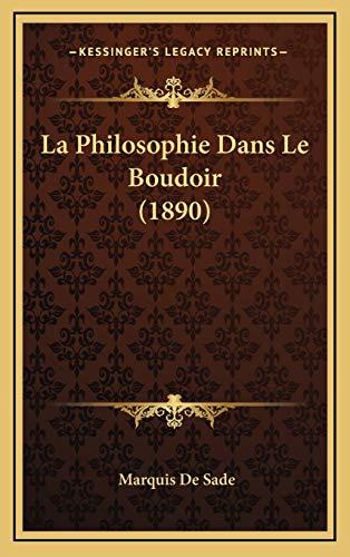 9781167856440: La Philosophie Dans Le Boudoir (1890)