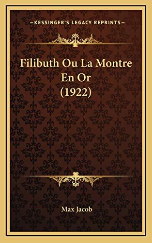 9781167857652: Filibuth Ou La Montre En or (1922)