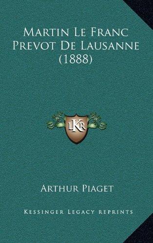 9781167857850: Martin Le Franc Prevot de Lausanne (1888)