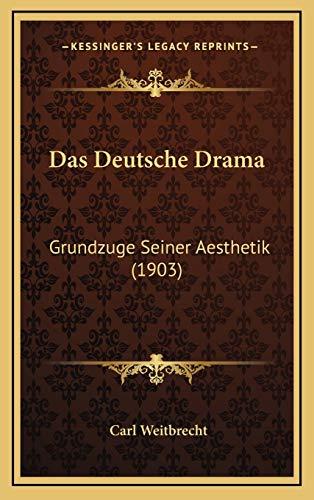 9781167859489: Das Deutsche Drama: Grundzuge Seiner Aesthetik (1903) (German Edition)