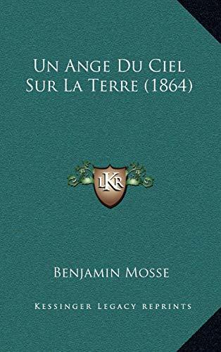 9781167860270: Un Ange Du Ciel Sur La Terre (1864) (French Edition)