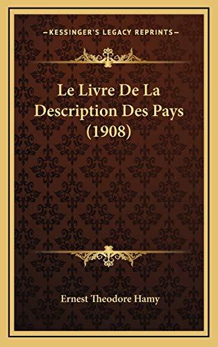 9781167865213: Le Livre de La Description Des Pays (1908)