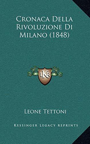 9781167865510: Cronaca Della Rivoluzione Di Milano (1848) (Italian Edition)