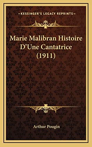 9781167866203: Marie Malibran Histoire D'Une Cantatrice (1911)