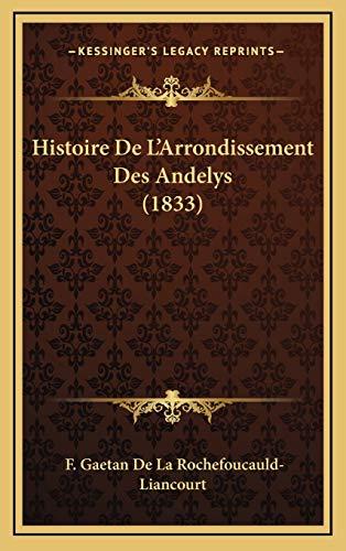9781167866999: Histoire De L'Arrondissement Des Andelys (1833) (French Edition)