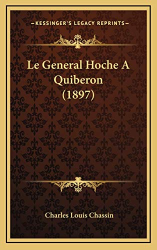 9781167868573: Le General Hoche A Quiberon (1897) (French Edition)