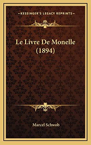9781167869655: Le Livre De Monelle (1894) (French Edition)