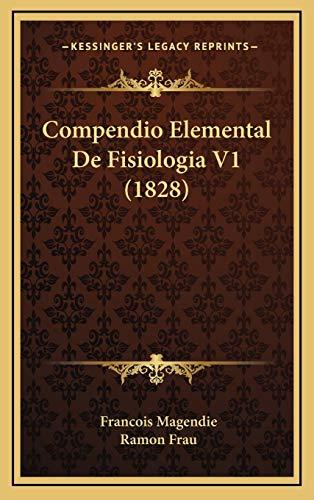 9781167870248: Compendio Elemental De Fisiologia V1 (1828) (Spanish Edition)