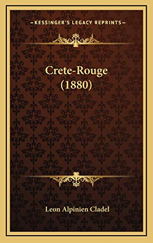 9781167872563: Crete-Rouge (1880) (French Edition)