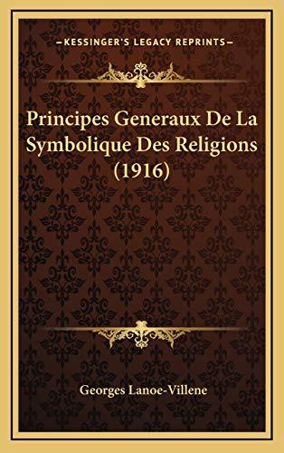 9781167874352: Principes Generaux de La Symbolique Des Religions (1916)