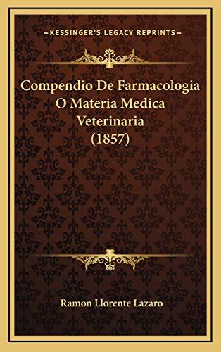 Compendio De Farmacologia O Materia Medica Veterinaria