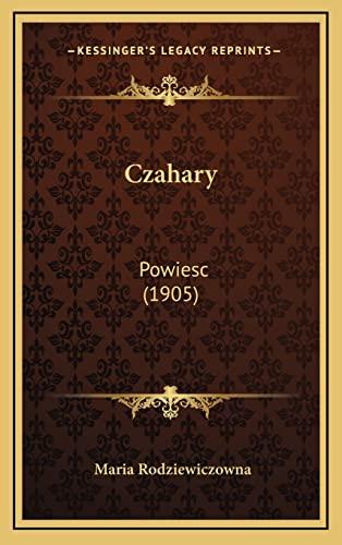 9781167878916: Czahary: Powiesc (1905) (Polish Edition)