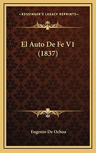 9781167880513: El Auto de Fe V1 (1837)