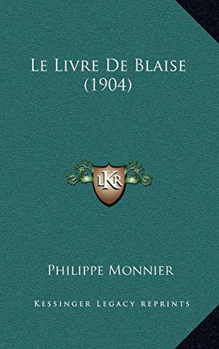 9781167880865: Le Livre de Blaise (1904)