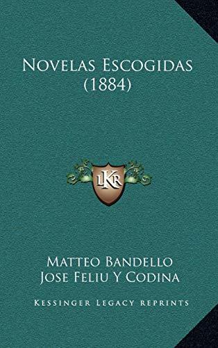 9781167881060: Novelas Escogidas (1884) (Spanish Edition)