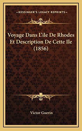 9781167882227: Voyage Dans L'ile De Rhodes Et Description De Cette Ile (1856) (French Edition)