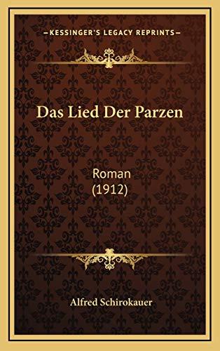 9781167882425: Das Lied Der Parzen: Roman (1912)