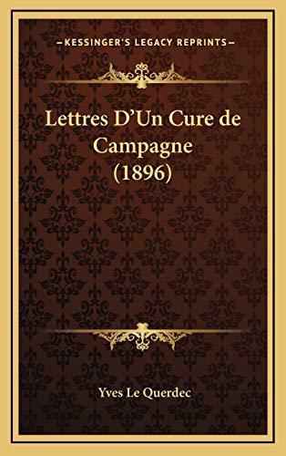 9781167887932: Lettres D'Un Cure de Campagne (1896) (French Edition)