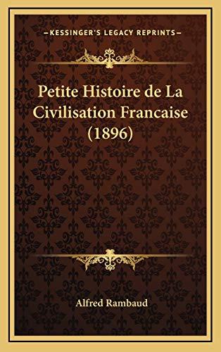 9781167889103: Petite Histoire de La Civilisation Francaise (1896)