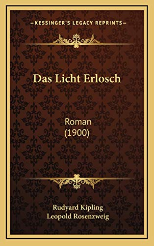 9781167891632: Das Licht Erlosch: Roman (1900) (German Edition)