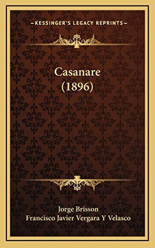 9781167893483: Casanare (1896)