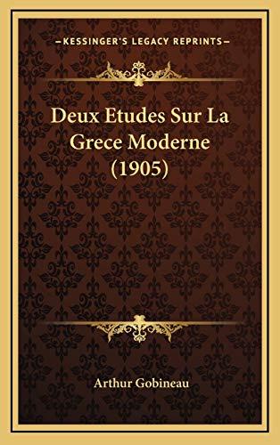9781167893834: Deux Etudes Sur La Grece Moderne (1905) (French Edition)