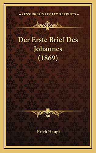 9781167894961: Der Erste Brief Des Johannes (1869)