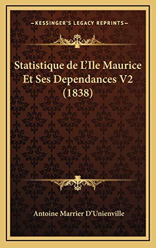 9781167897665: Statistique de L'Ile Maurice Et Ses Dependances V2 (1838)